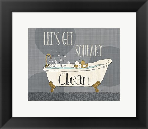 Framed Squeaky Clean I Print