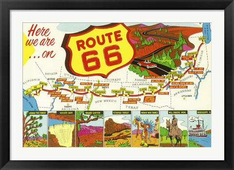 Framed Route 66 Here We Are Print