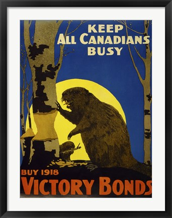 Framed Keep All Canadians Busy, 1918 Victory Bonds Print