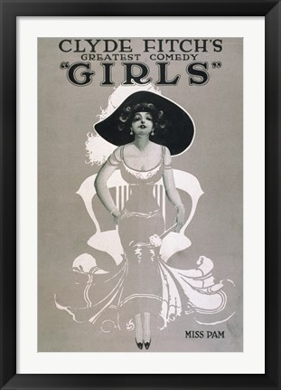 "Framed Clyde Fitch's Greatest Comedy, """"Girls"""" Miss Pam Print"