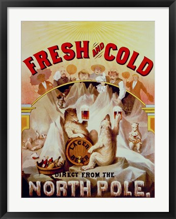 Framed Fresh and Cold--Direct from the North Pole Print