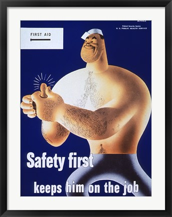 Framed Safety First Keeps Him on the Job Print