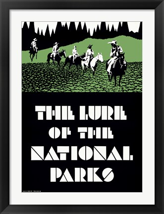 Framed Lure of the National Parks Print