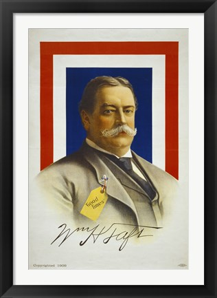 Framed William Howard Taft, Candidate for U.S. President Print