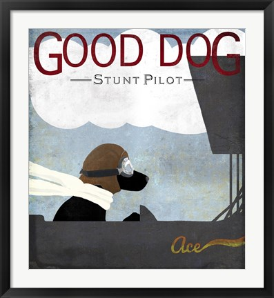 Framed Good Dog Stunt Pilot Print