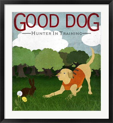 Framed Good Dog Hunter In Training II Print