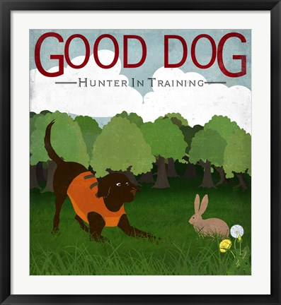 Framed Good Dog Hunter In Training III Print