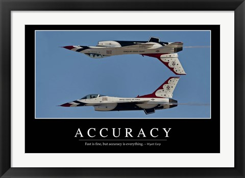 Framed Accuracy: Inspirational Quote and Motivational Poster Print