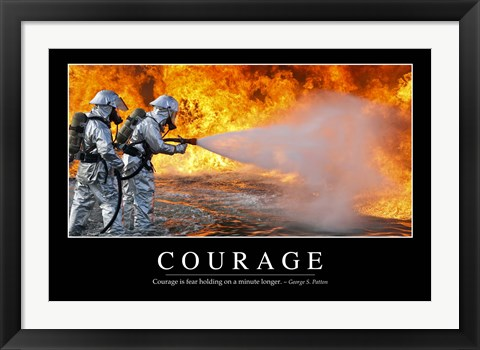Framed Courage: Inspirational Quote and Motivational Poster Print