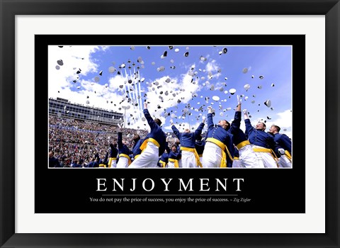 Framed Enjoyment: Inspirational Quote and Motivational Poster Print