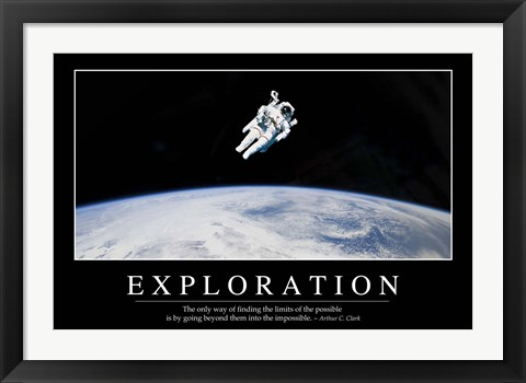 Framed Exploration: Inspirational Quote and Motivational Poster Print