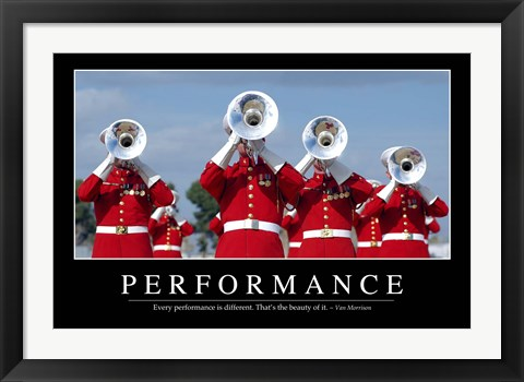 Framed Performance: Inspirational Quote and Motivational Poster Print