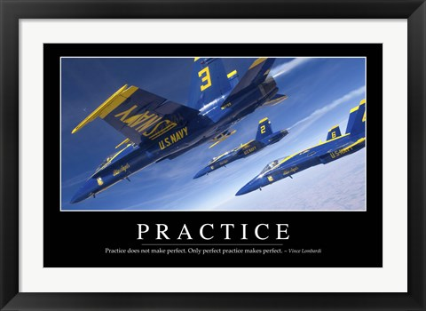 Framed Practice: Inspirational Quote and Motivational Poster Print