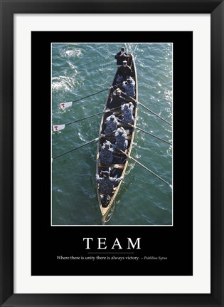 Framed Team: Inspirational Quote and Motivational Poster Print