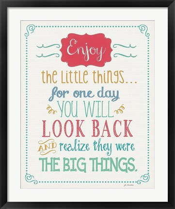 Framed Enjoy Little Things Print