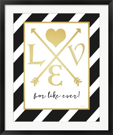 Framed Faux Gold For Like Ever Print