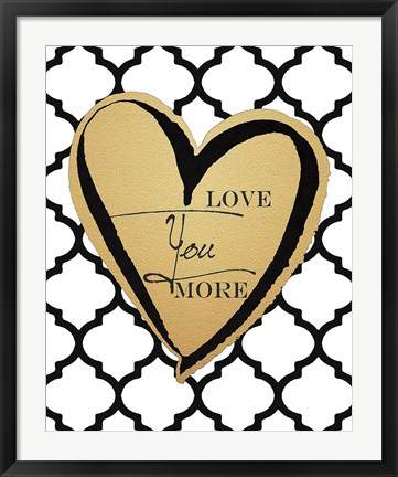 Framed Faux Gold Love You More Print