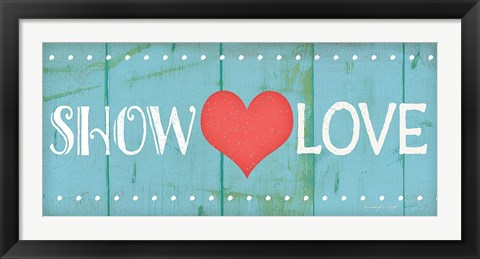 Framed Show Love Print