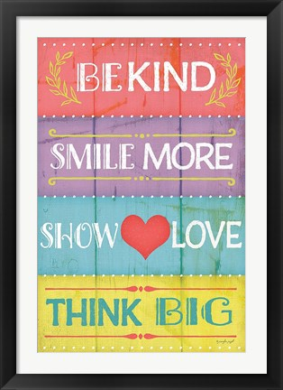 Framed Kind Play Show Think Print
