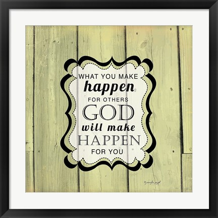 Framed God Will Make Happen Print