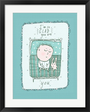Framed Glad You Are You Print