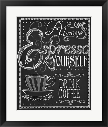 Framed Espresso Yourself Print
