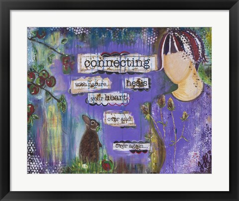 Framed Connecting With Nature Heals Your Heart Print