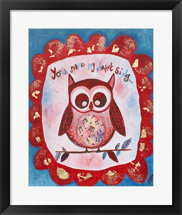 Framed You Make My Heart Sing Print