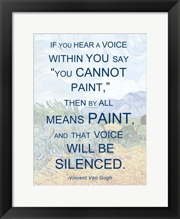 Framed If You Hear a Voice - Van Gogh Quote Print