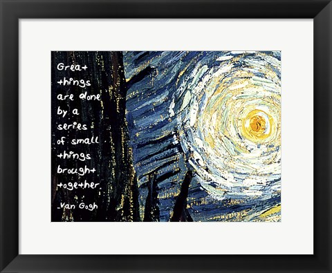 Framed Great Things - Van Gogh Quote 1 Print