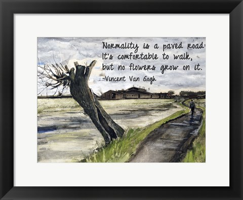 Framed Normality - Van Gogh Quote 1 Print