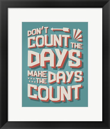 Framed Count The Days Print