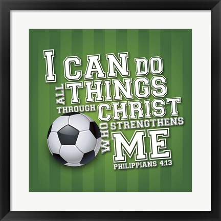 Framed I Can Do All Sports - Soccer Print