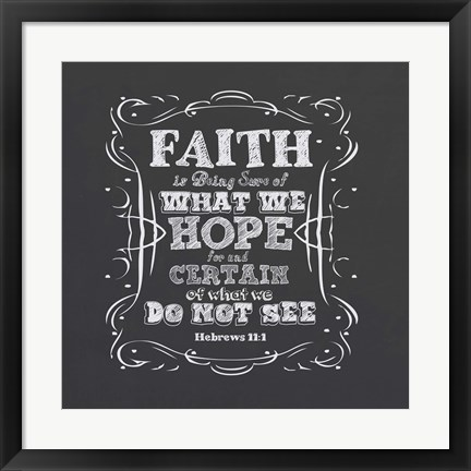 Framed Faith Is Being Sure Of Print