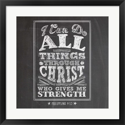 Framed I Can Do All Things Print