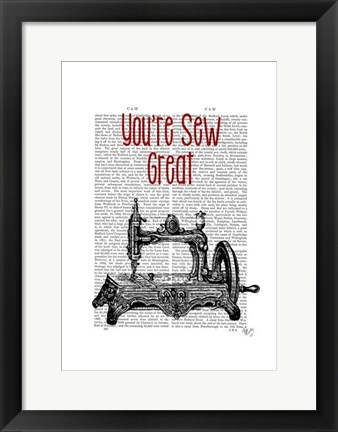 Framed You're Sew Great Illustration Print