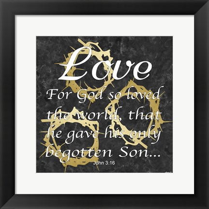 Framed Love For God Print