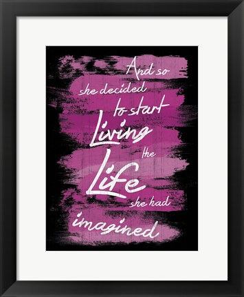 Framed Living Life Print
