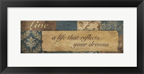 Framed Reflects Your Dream Print