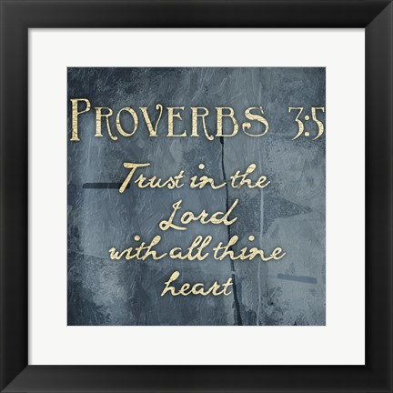 Framed Proverbs 3 5 Print