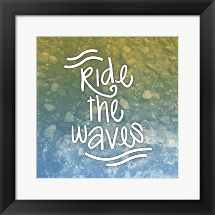 Framed Ride The Waves Print