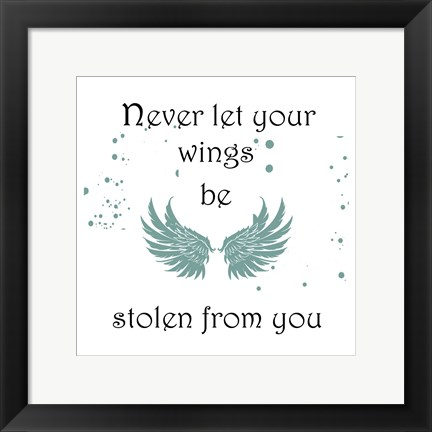 Framed Protect Your Wings Print