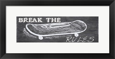 Framed Break The Rules I Print