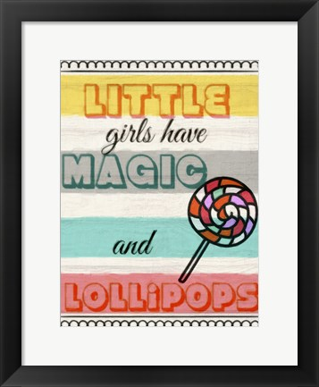 Framed Little Girls Have Magic Print