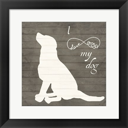 Framed Love My Dog 2 Print