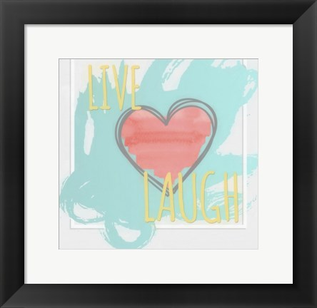 Framed Live Love Laugh Print