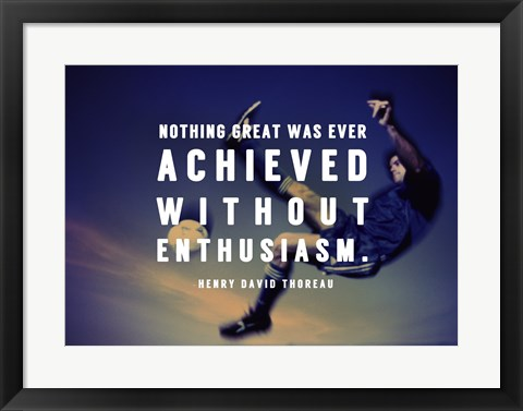 Framed Enthusiasm Print