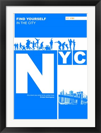 Framed NYC: Find Yourself In The City Print