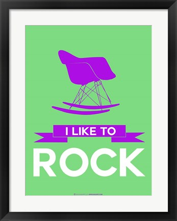 Framed I Like to Rock 3 Print