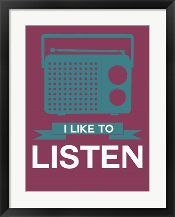 Framed I Like to Listen 3 Print
